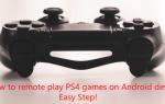 Как дистанционно играть в PS4 на Android — только 3 шага!