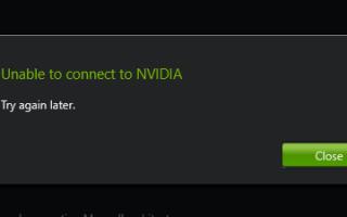 Невозможно подключиться к NVIDIA Ошибка [Исправлено]